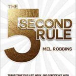 5 Second Rule by Mel Robbins